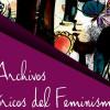 LANZA UNAM SITIO DE ARCHIVOS HISTÓRICOS DEL FEMINISMO